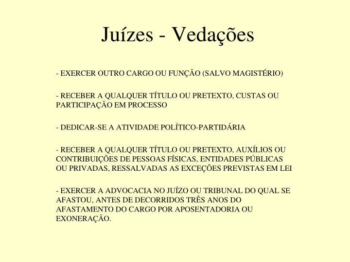Juízes - Vedações