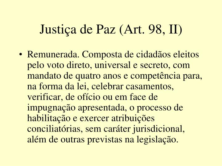 Justiça de Paz (Art. 98, II)