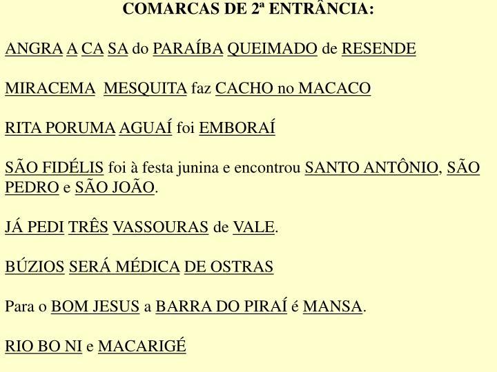 COMARCAS DE 2ª ENTRÂNCIA: