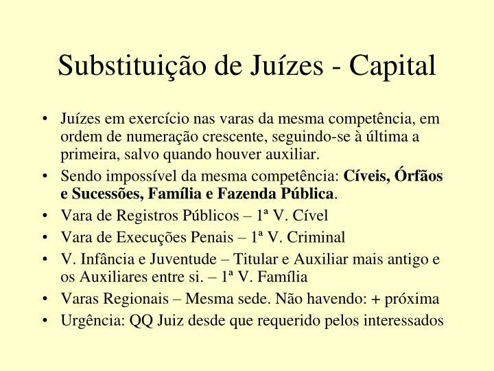 Substituição de Juízes - Capital