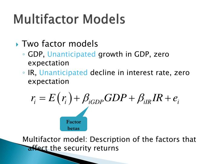 Two factor models