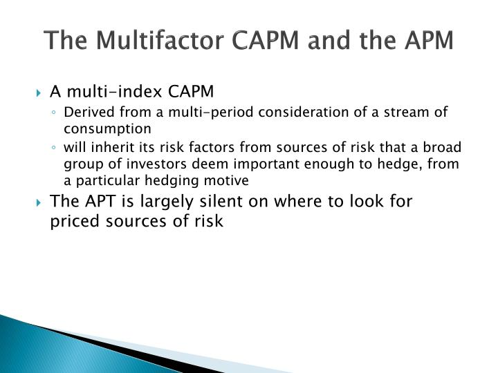 The Multifactor CAPM and the APM
