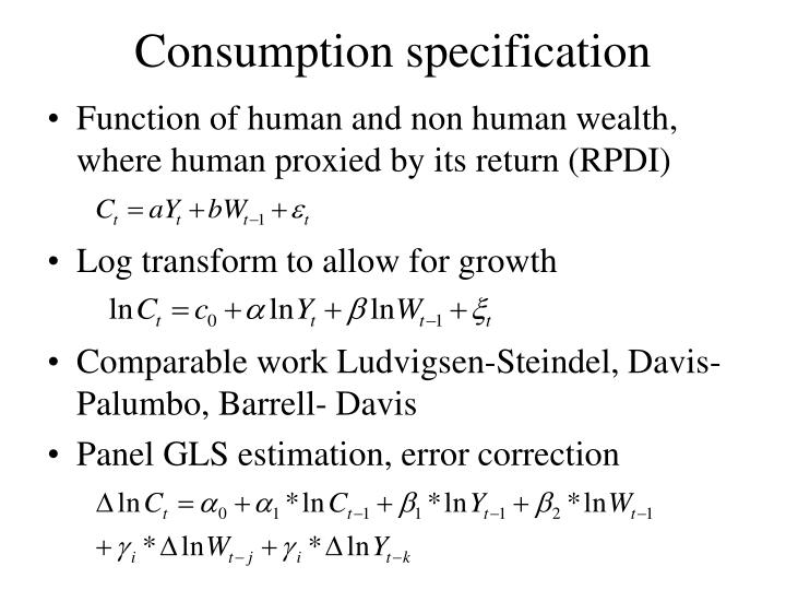 Consumption specification