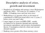 descriptive analysis of crises growth and investment