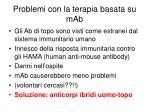 problemi con la terapia basata su mab