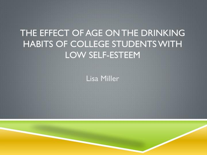 the effect of age on the drinking habits of college students with low self esteem