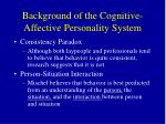 background of the cognitive affective personality system