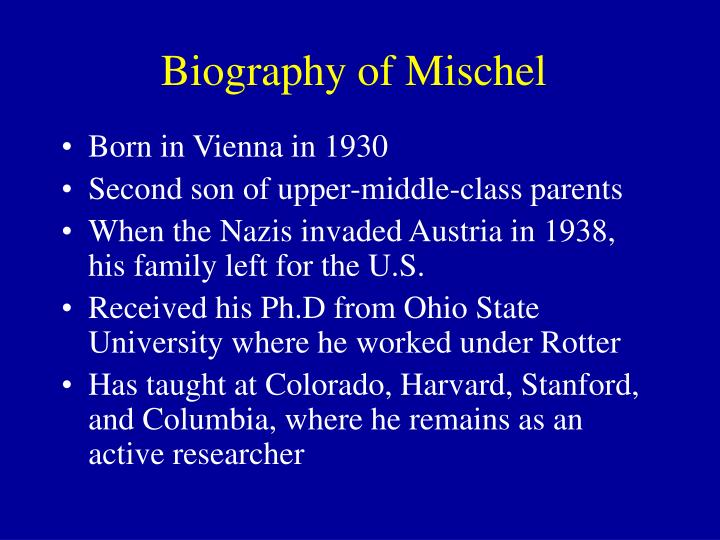 Biography of Mischel