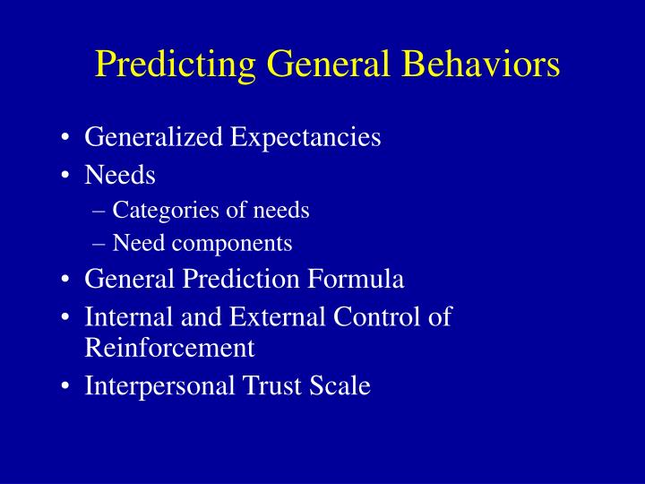 Predicting General Behaviors