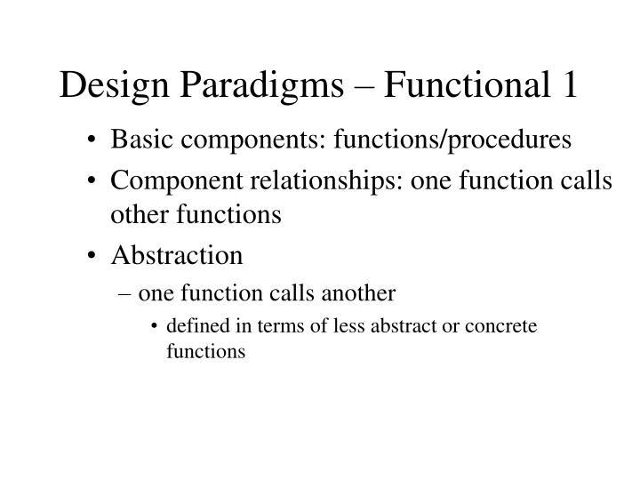 Design Paradigms – Functional 1