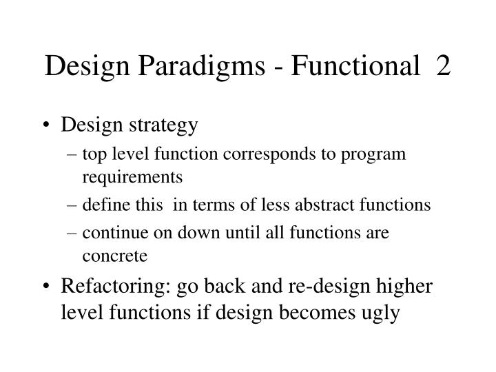 Design Paradigms - Functional  2