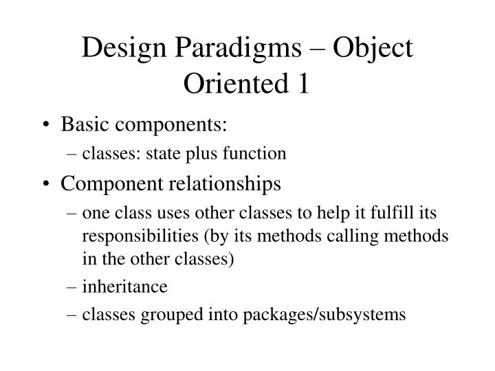Design Paradigms – Object Oriented 1