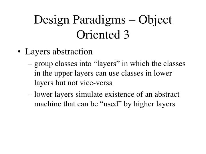 Design Paradigms – Object Oriented 3