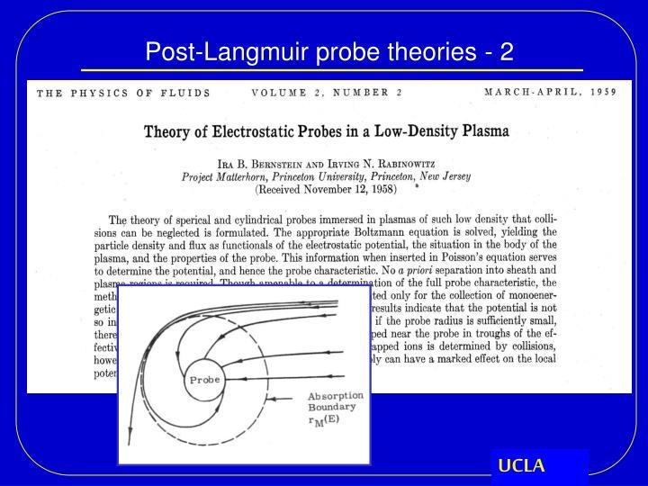 Post-Langmuir probe theories - 2