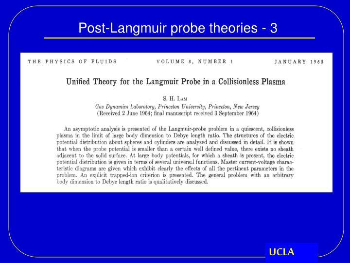Post-Langmuir probe theories - 3