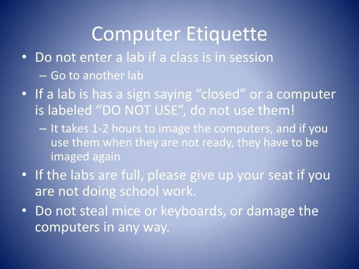 Computer Etiquette