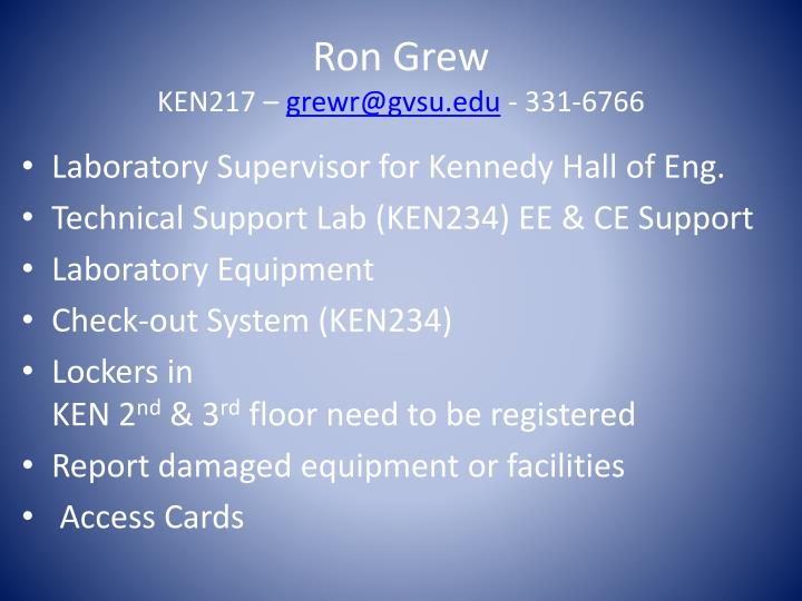 Ron grew ken217 grewr@gvsu edu 331 6766