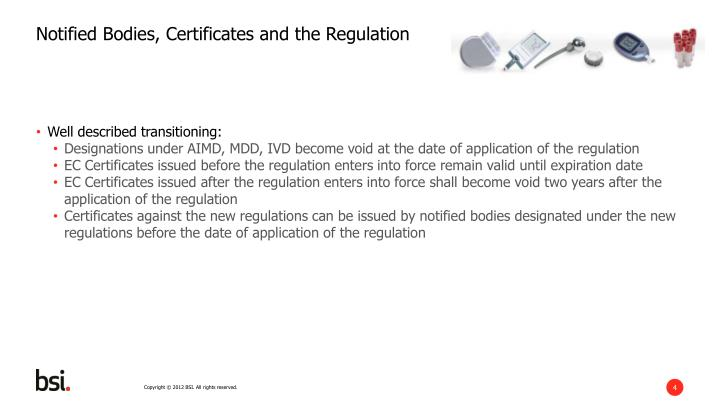 Notified Bodies, Certificates and the Regulation