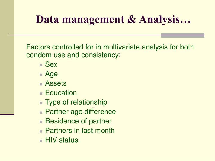 Data management & Analysis…