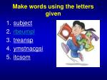 make words using the letters given1