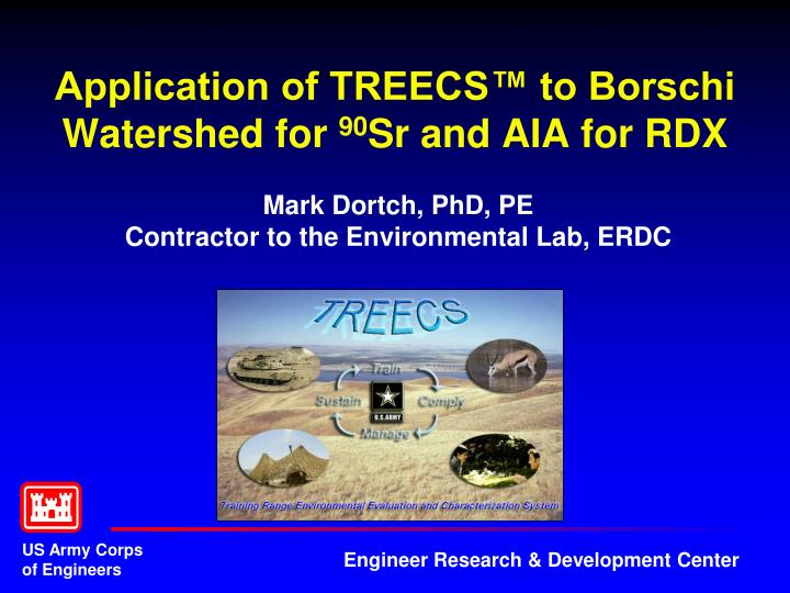 Application of TREECS™ to Borschi Watershed for