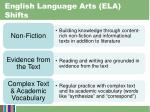 english language arts ela shifts