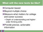 what will the new tests be like