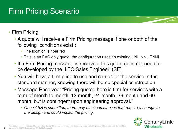 Firm Pricing Scenario