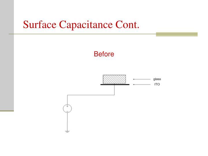 Surface Capacitance Cont.