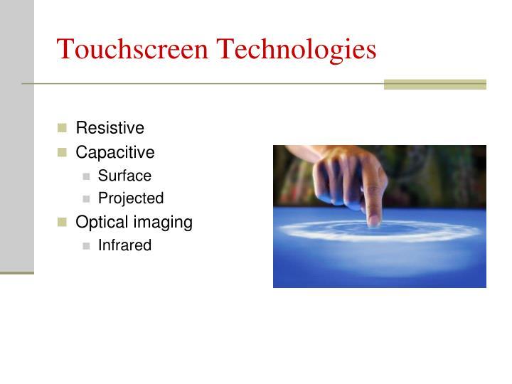 Touchscreen Technologies