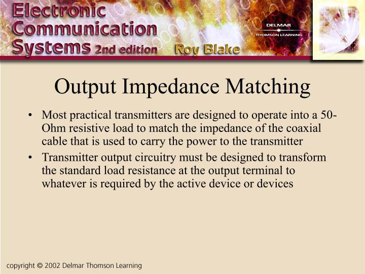 Output Impedance Matching