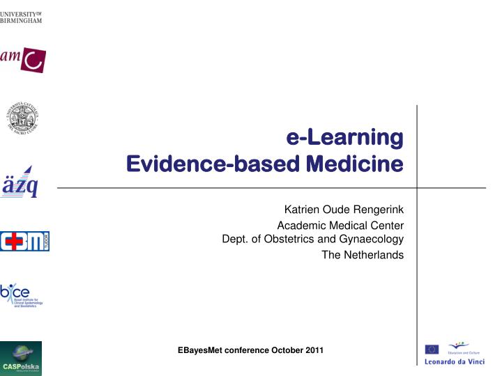 E learning evidence based medicine