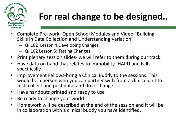 For real change to be designed..