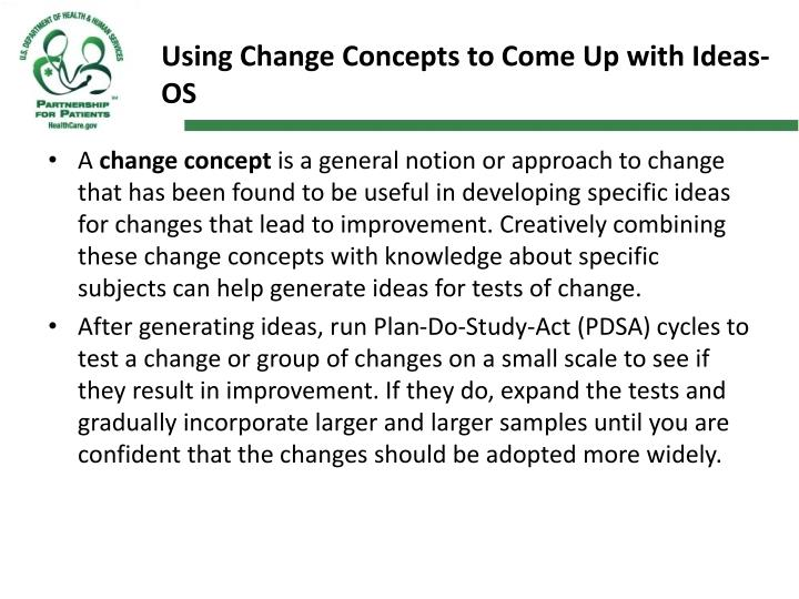 Using Change Concepts to Come Up with Ideas-OS
