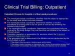 clinical trial billing outpatient