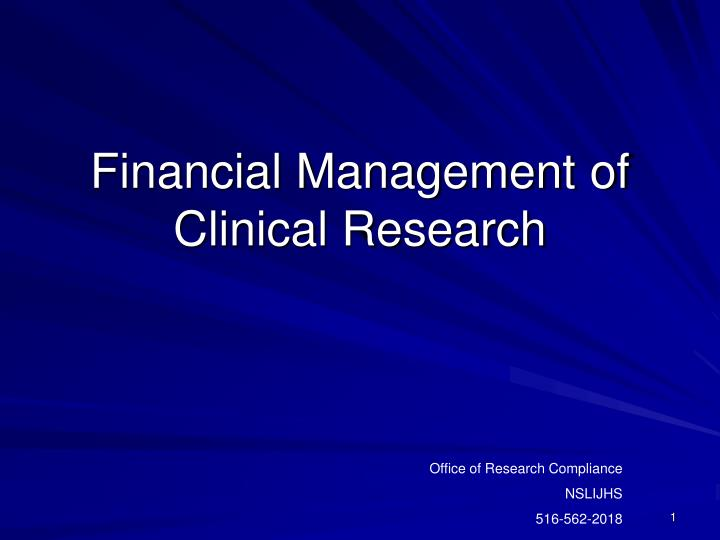 Financial management of clinical research