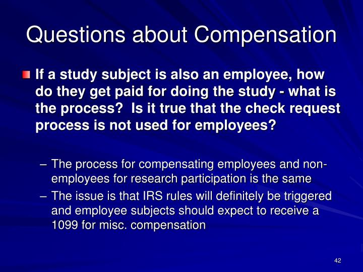Questions about Compensation