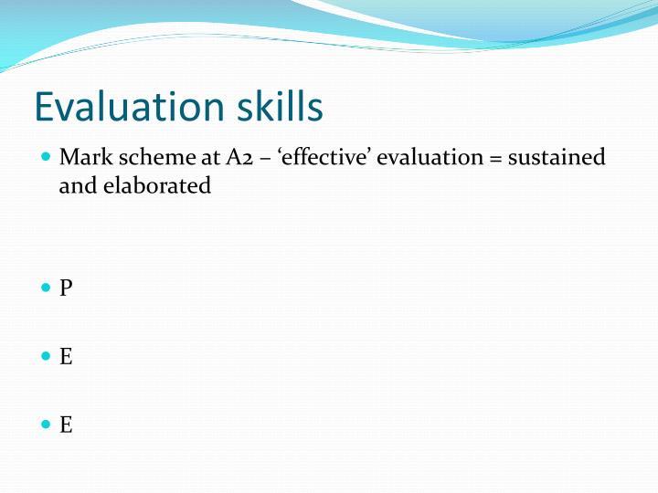 Evaluation skills