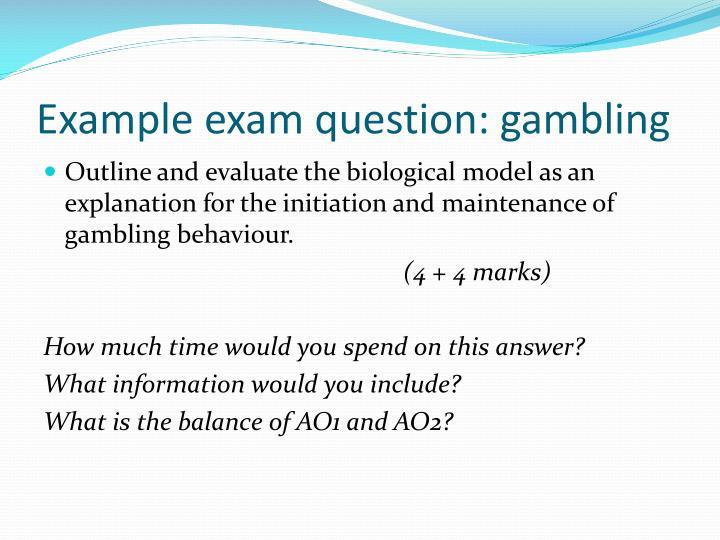 Example exam question: gambling