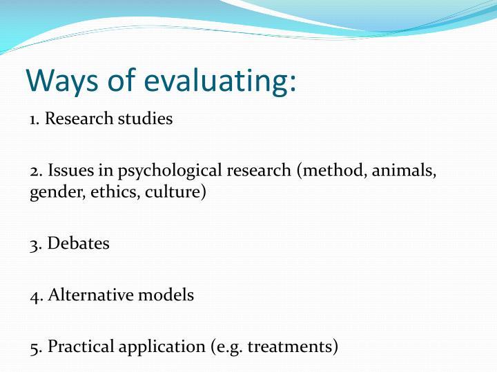 Ways of evaluating: