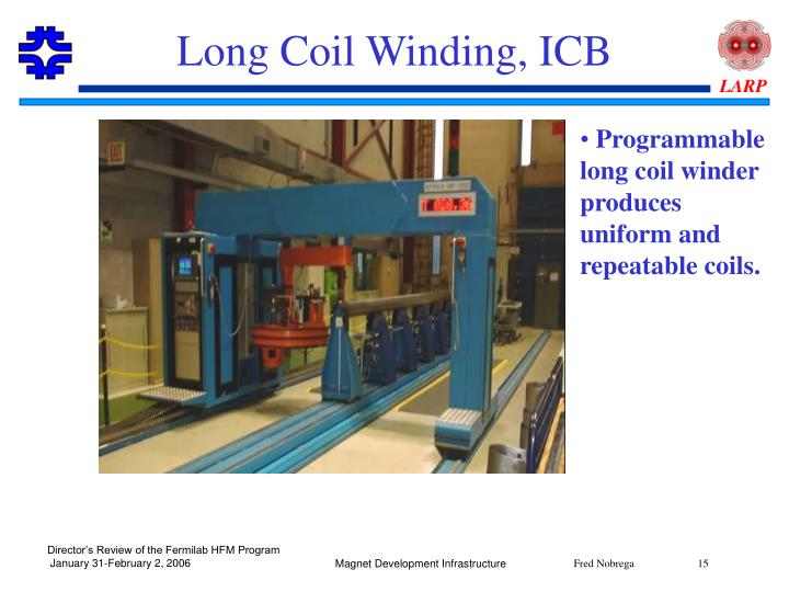 Long Coil Winding, ICB