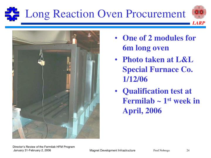 Long Reaction Oven Procurement