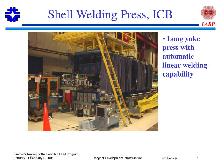 Shell Welding Press, ICB
