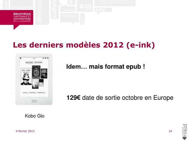 Les derniers modèles 2012 (e-