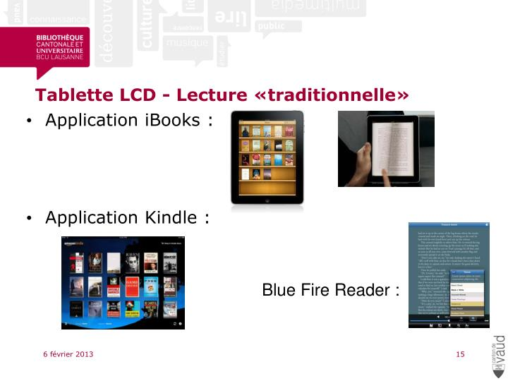 Tablette LCD - Lecture «traditionnelle»