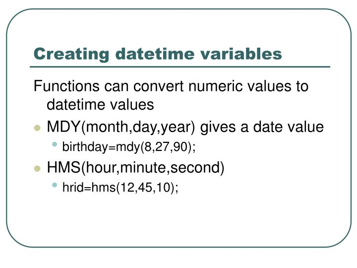 Creating datetime variables