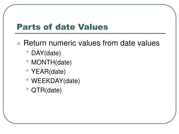 Parts of date Values