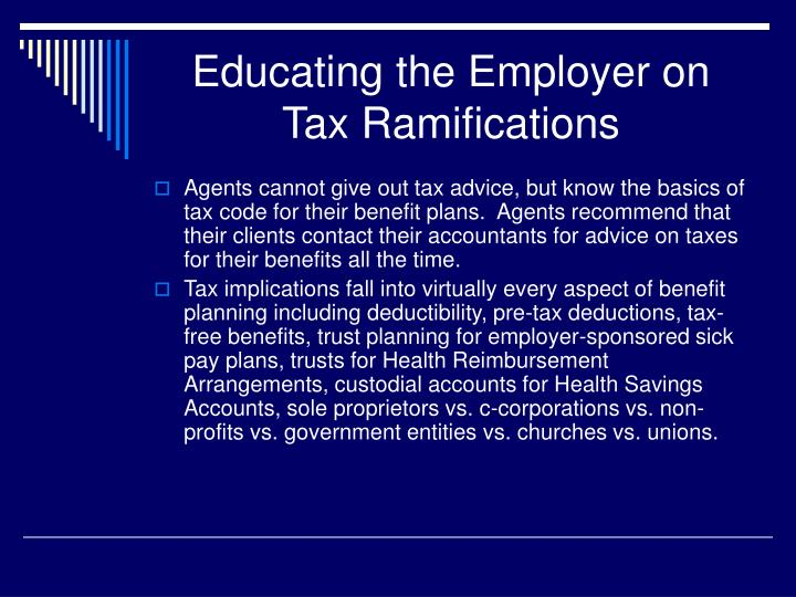 Educating the Employer on Tax Ramifications