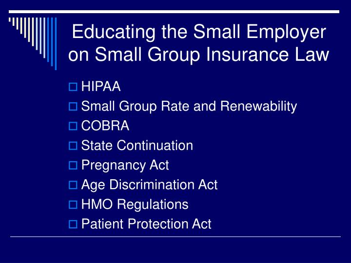 Educating the Small Employer on Small Group Insurance Law