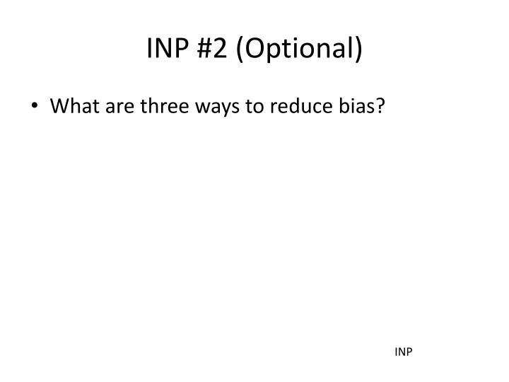 INP #2 (Optional)